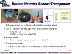 bottom mounted beacon transponder