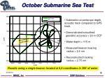 october submarine sea test