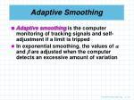 adaptive smoothing