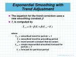 exponential smoothing with trend adjustment42