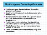 monitoring and controlling forecasts78