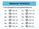 seasonal variations57