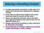 selecting a smoothing constant