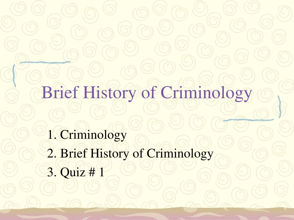 brief history of criminology l.