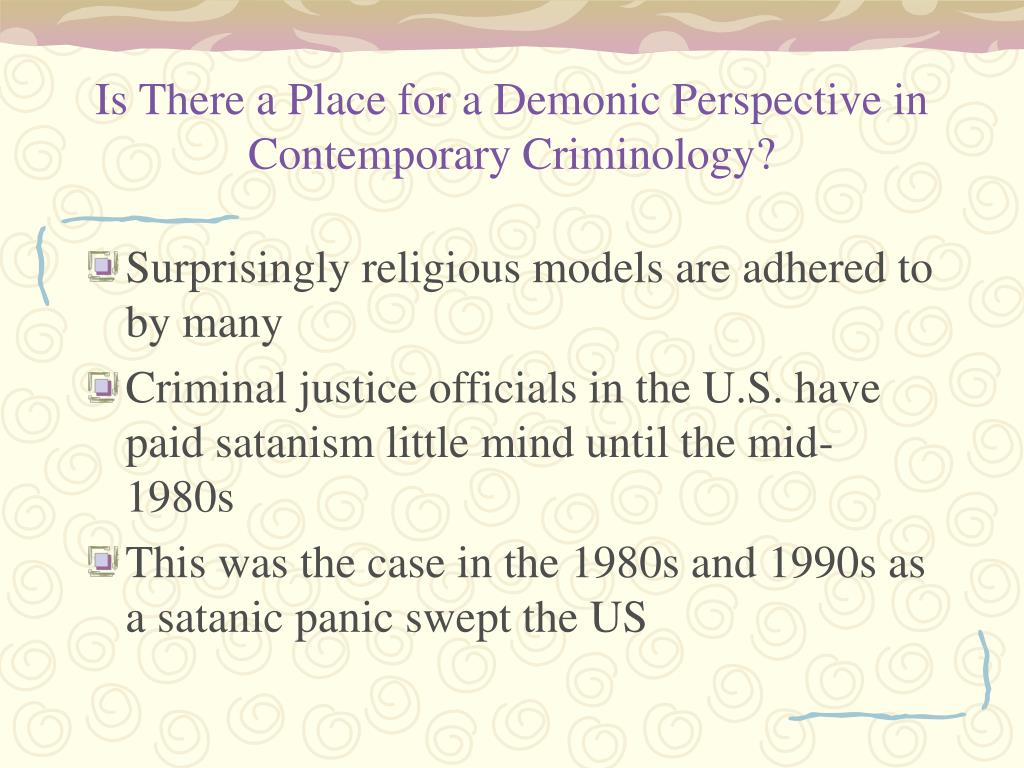 Is There a Place for a Demonic Perspective in Contemporary Criminology?