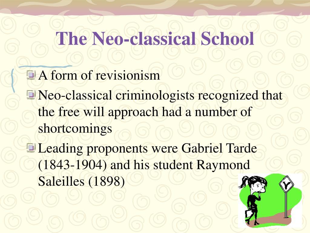 The Neo-classical School