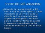 costo de implantacion
