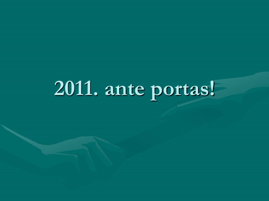 2011 ante portas l.