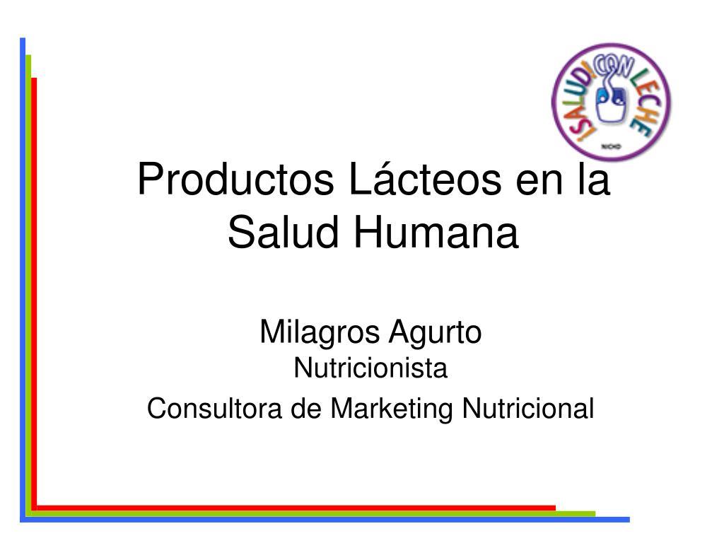 productos l cteos en la salud humana l.