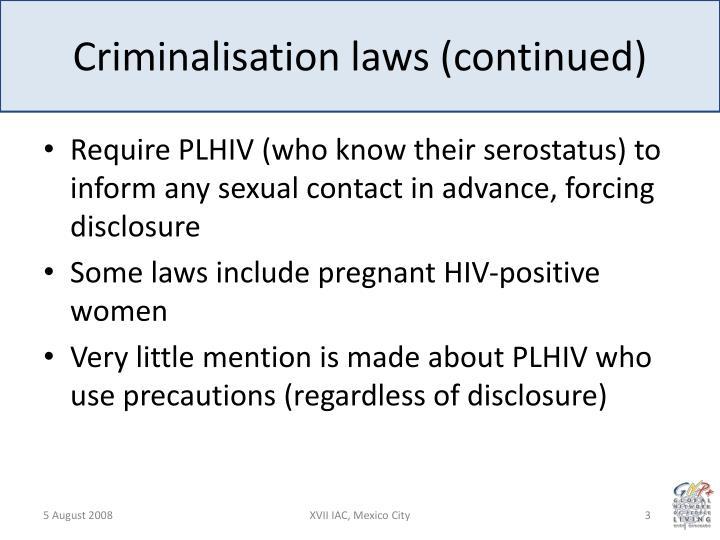 Criminalisation laws continued