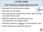 living 2008 the positive leadership summit10