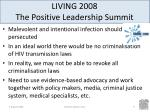 living 2008 the positive leadership summit9