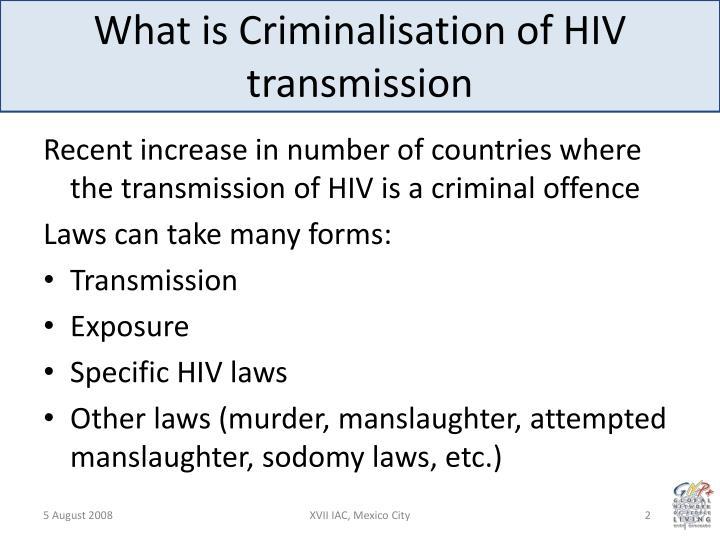 What is criminalisation of hiv transmission