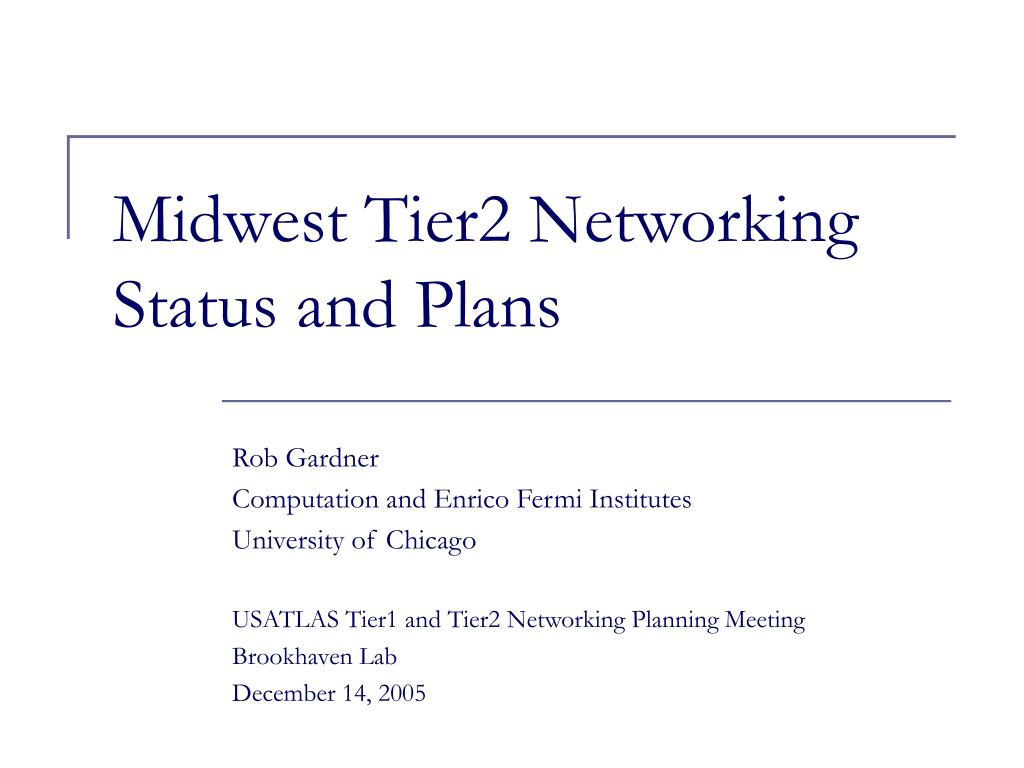 midwest tier2 networking status and plans l.