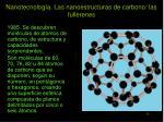 nanotecnolog a las nanoestructuras de carbono las fullerenes15