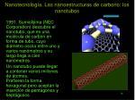 nanotecnolog a las nanoestructuras de carbono los nanotubos