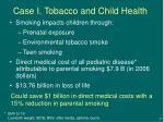 case i tobacco and child health