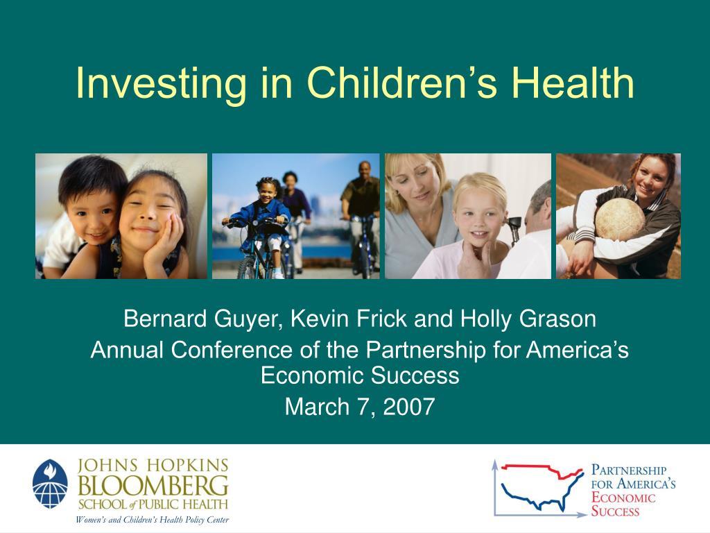 investing in children s health l.