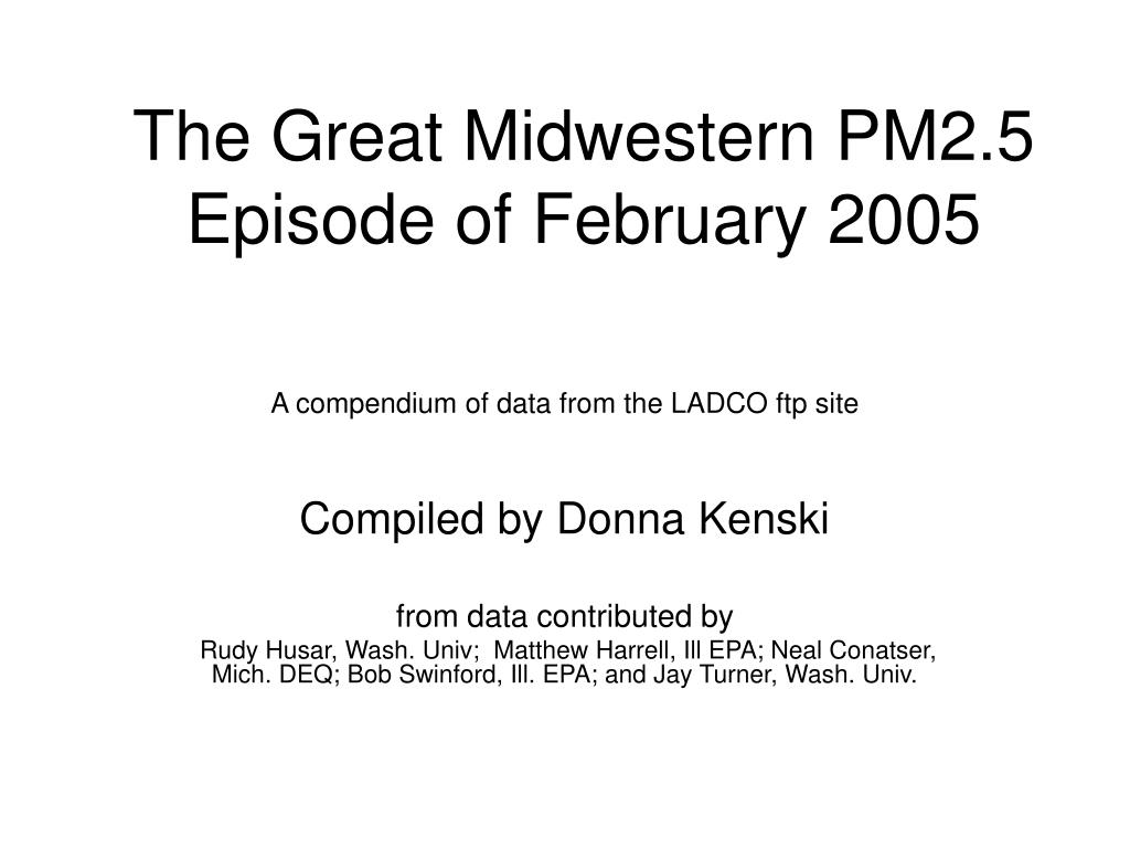 the great midwestern pm2 5 episode of february 2005 l.