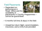 field placements