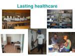 lasting healthcare
