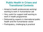 public health in crises and transitional contexts22