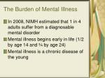 the burden of mental illness