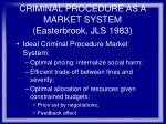 criminal procedure as a market system easterbrook jls 1983