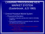 criminal procedure as a market system easterbrook jls 198373