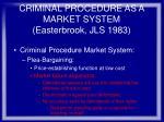 criminal procedure as a market system easterbrook jls 198375