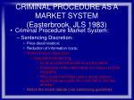 criminal procedure as a market system easterbrook jls 198377