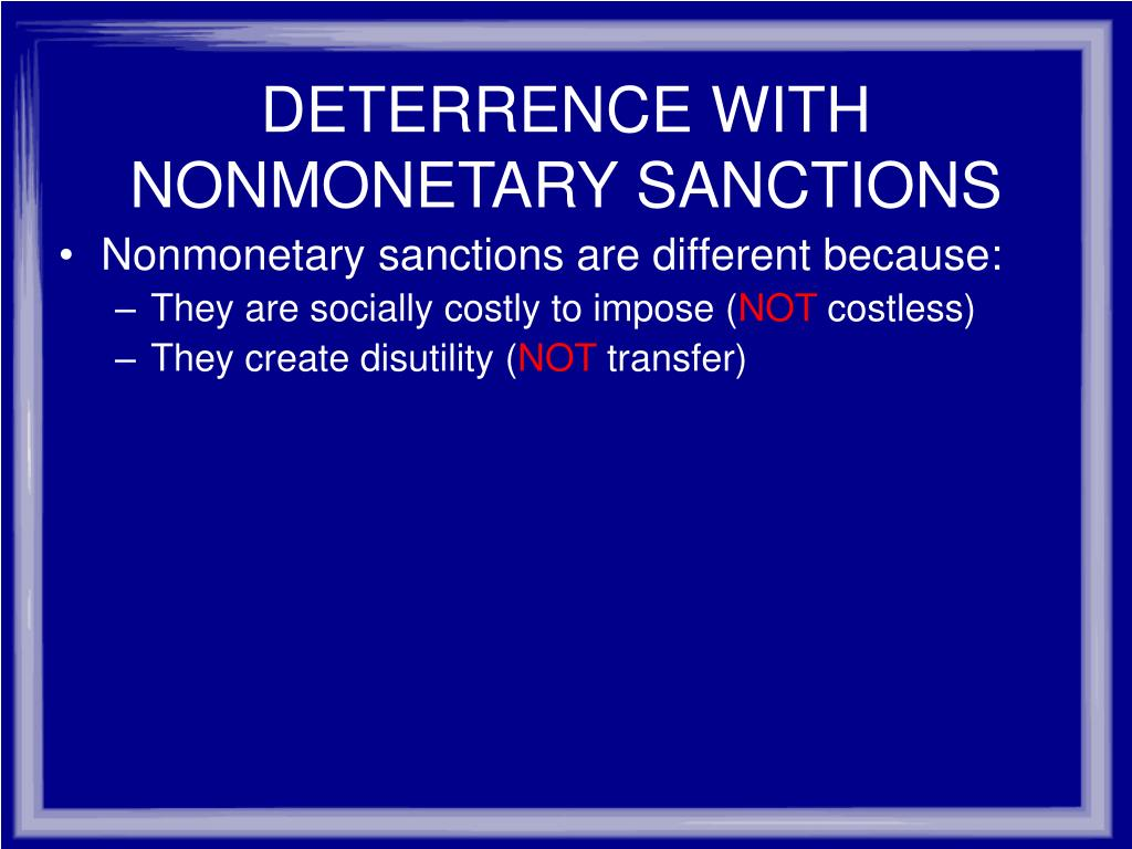 DETERRENCE WITH NONMONETARY SANCTIONS