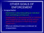 other goals of enforcement38