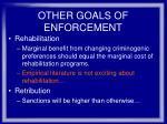 other goals of enforcement40