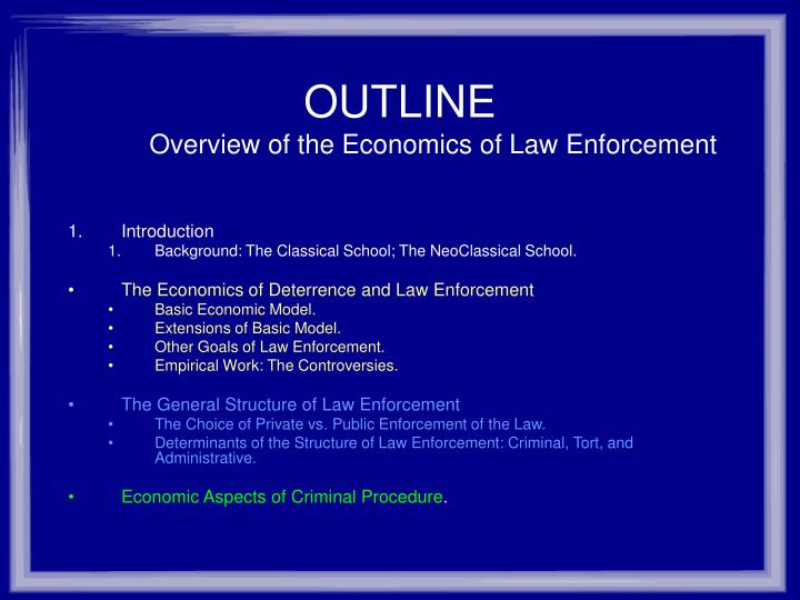 Outline overview of the economics of law enforcement