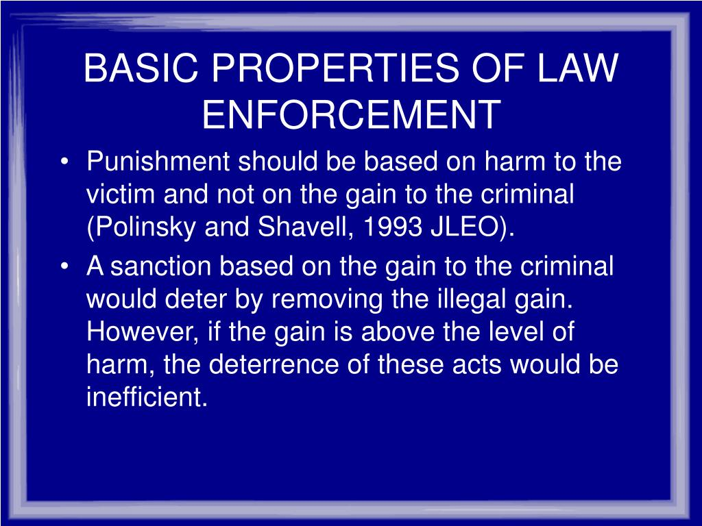 BASIC PROPERTIES OF LAW ENFORCEMENT