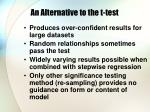 an alternative to the t test