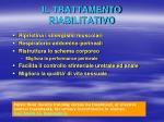 il trattamento riabilitativo
