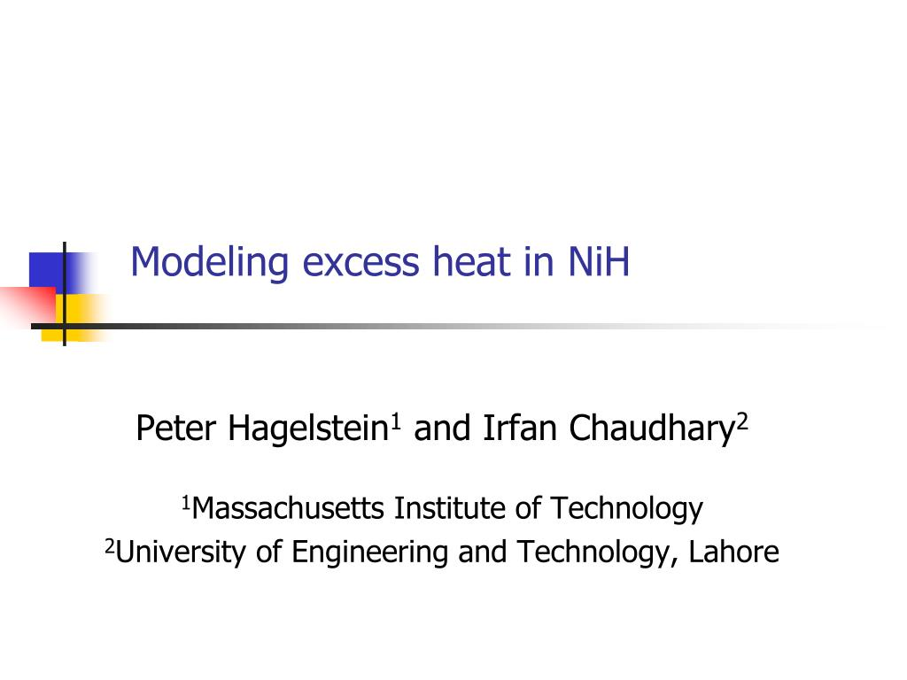 modeling excess heat in nih l.