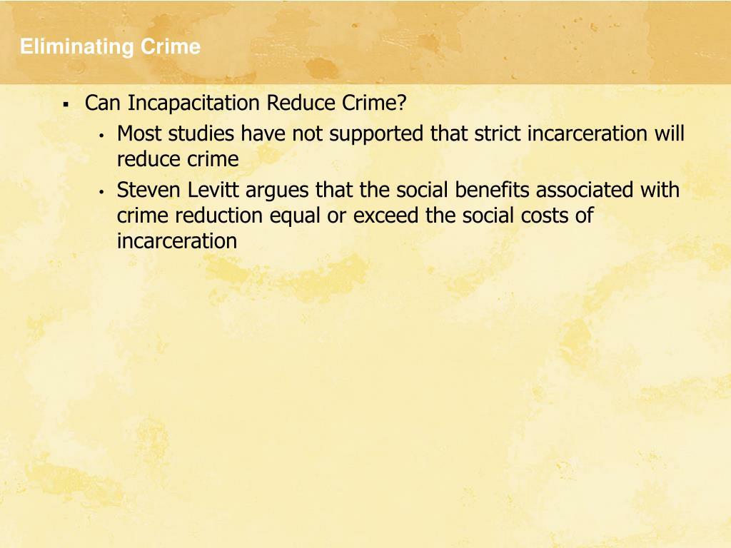 Eliminating Crime