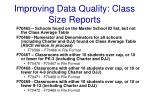 improving data quality class size reports