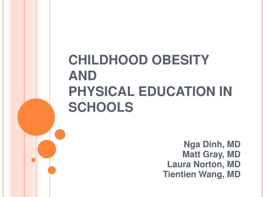 childhood obesity and physical education in schools l.