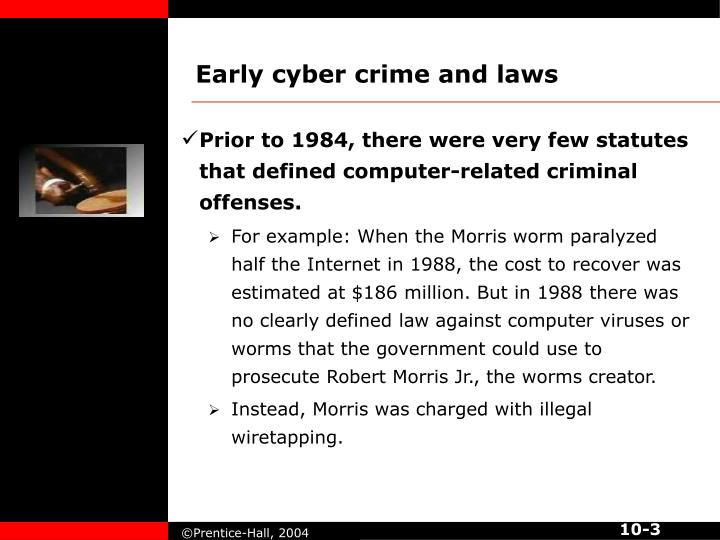 Early cyber crime and laws