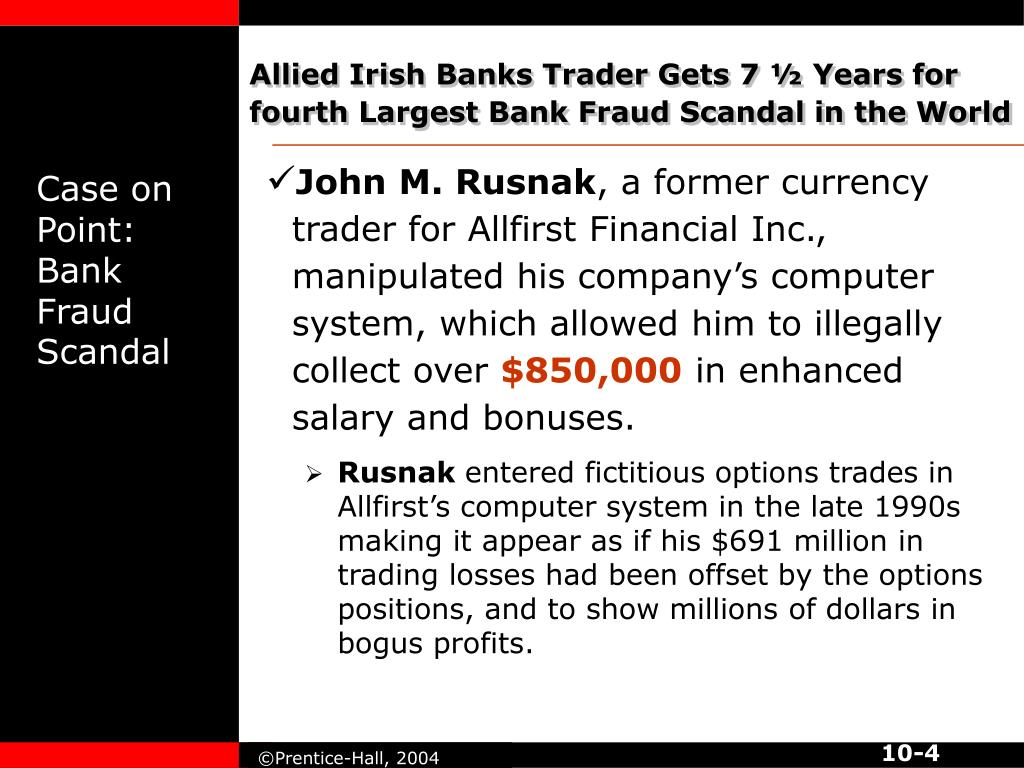 Allied Irish Banks Trader Gets 7 ½ Years for fourth Largest Bank Fraud Scandal in the World
