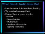what should institutions do107