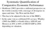systematic quantification of comparative economic performance
