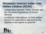 minnesota s american indian child welfare initiative aicwi