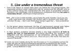 8 live under a tremendous threat