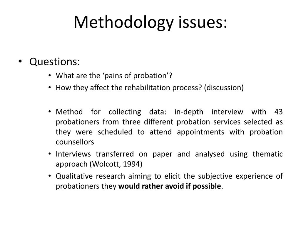 Methodology issues: