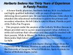 heriberto sedeno has thirty years of experience in family practice
